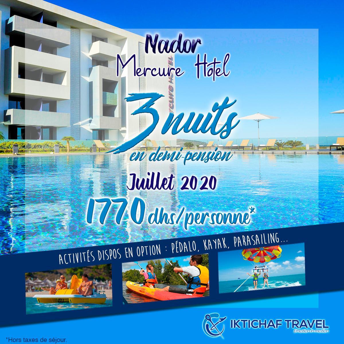 Offres Iktichaf Travel - Mercure Rif Nador