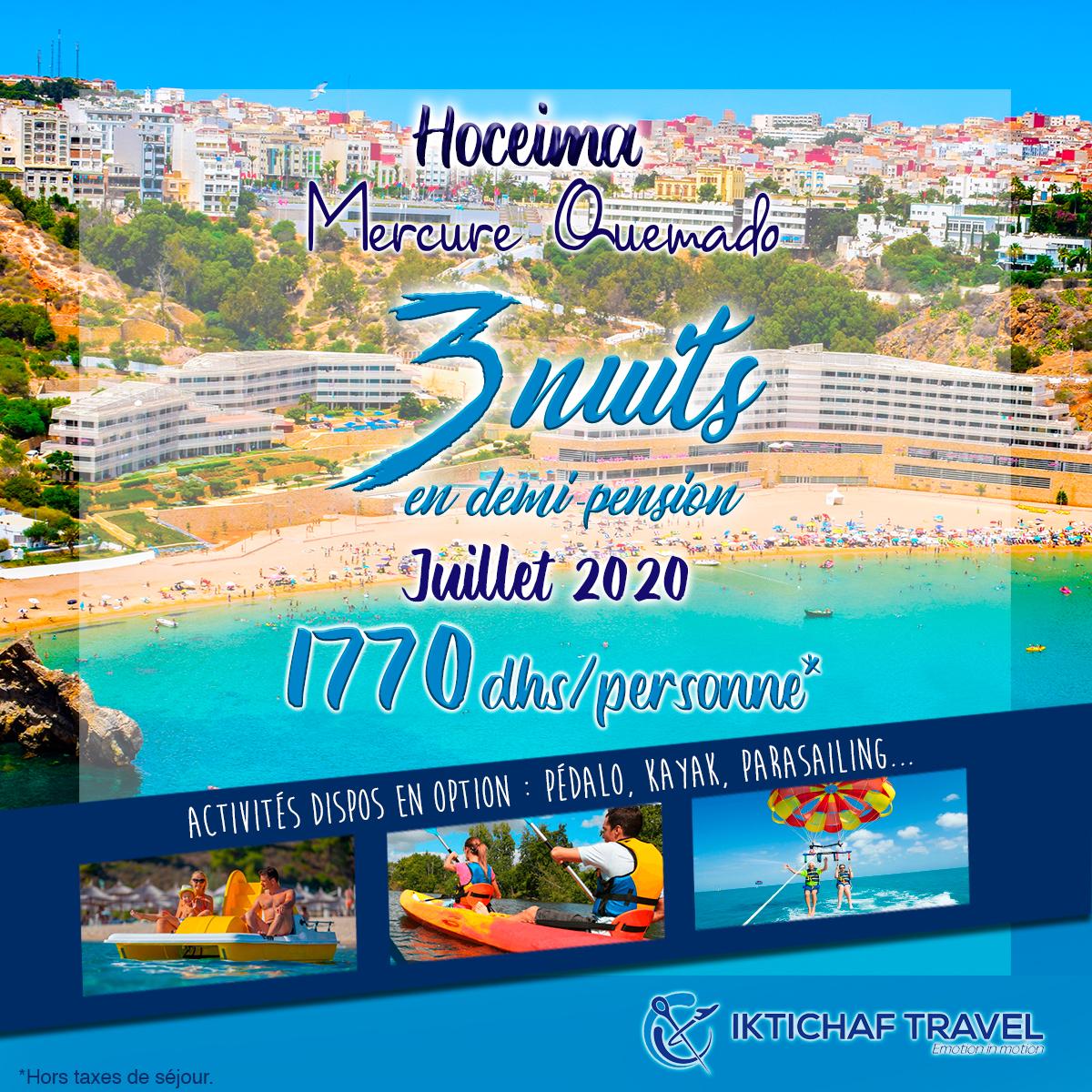 Offres Iktichaf Travel - Mercure Quemado